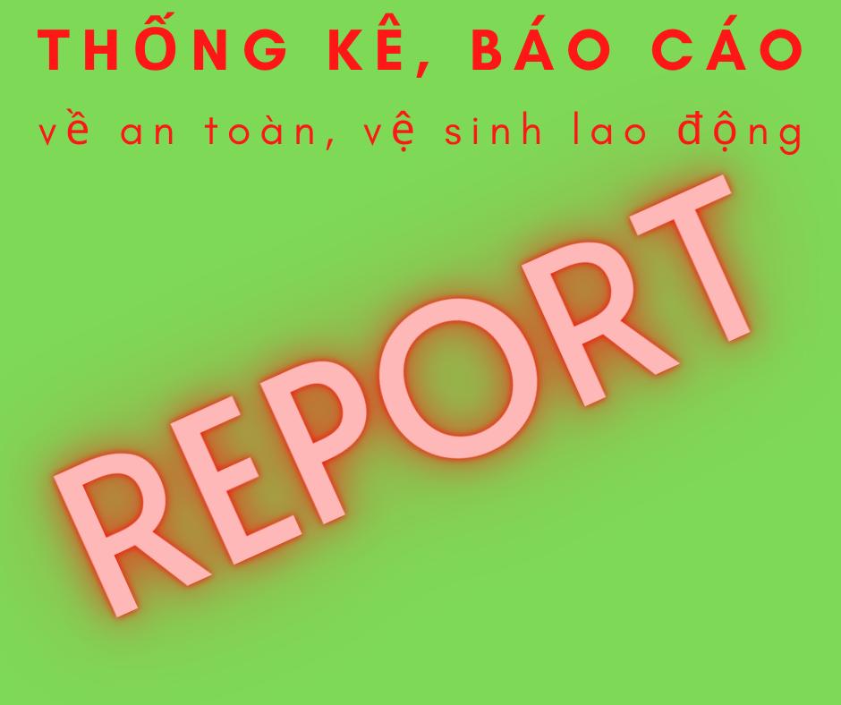 Thong-ke-bao-cao-ve-an-toan-ve-sinh-lao-dong
